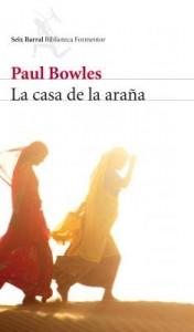 Portada 'La casa de la Araña', Paul Bowles